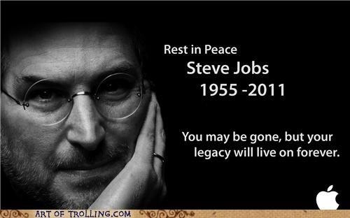 Rest In Peace Steve Jobs >> Rip Steve