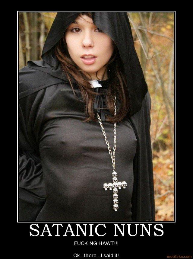 Properties Satanic nuns fucking you