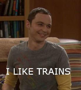 Image result for i like trains sheldon