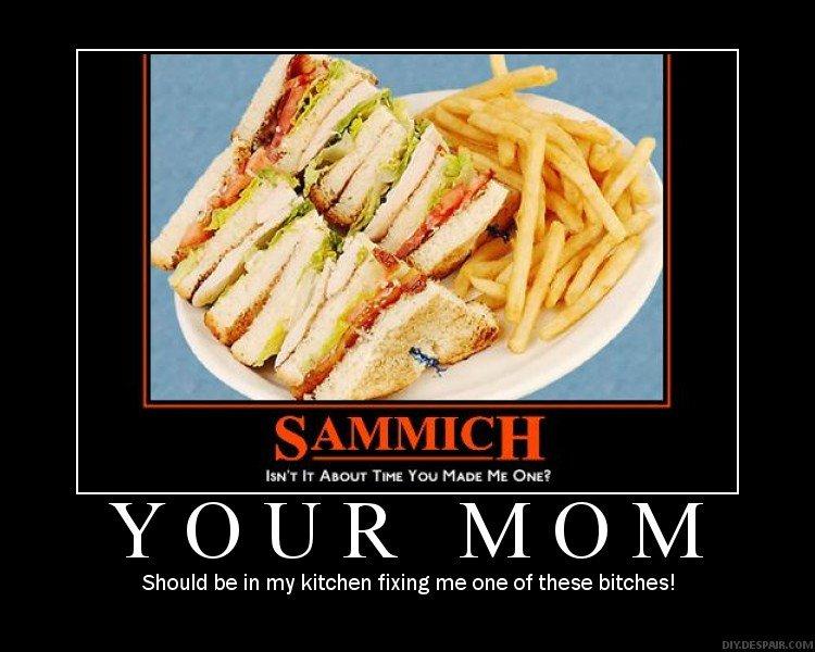 super sammich your mom my kitchen